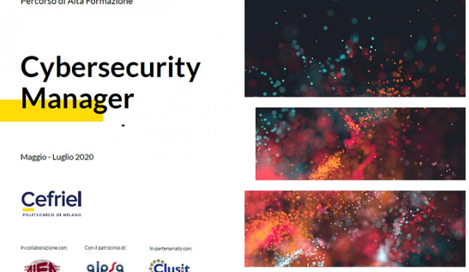 PERCORSO DI ALTA FORMAZIONE - Cybersecurity Manager By CEFRIEL